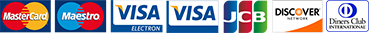 We accept Visa, Visa Electron, Mastercard, Maestro, Discover, Diners Club and JCB